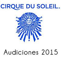 Cirque Du Soleil Audiciones 2015