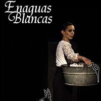 Enaguas Blancas, de Eugenia Seijó @ Teatro La Mueca | Buenos Aires | Ciudad Autónoma de Buenos Aires | Argentina